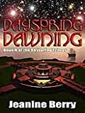 img - for Dayspring Dawning [Dayspring Series Book 2] book / textbook / text book