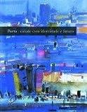 img - for Porto Cidade com Identidade e Futuro (Portuguese Edition) book / textbook / text book