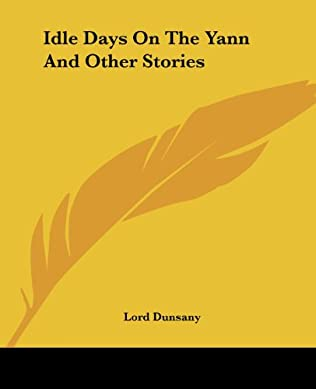 book cover of Idle Days On The Yann and Other Stories