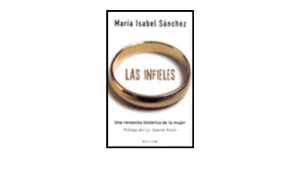 INFIELES, LAS (Spanish Edition): SANCHEZ MARIA ISABEL: 9789876271684: Amazon.com: Books