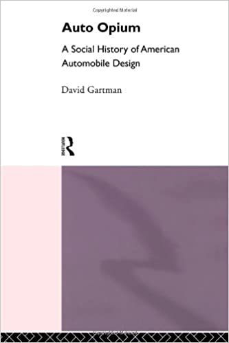 Auto-Opium: A Social History of American Automobile Design