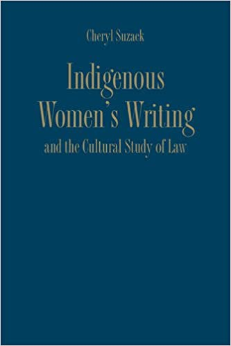 Indigenous Womens Writing and the Cultural Study of Law