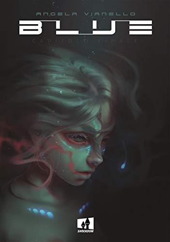 Blue Copertina flessibile – 12 nov 2018 Angela Vianello Shockdom 8893361329 DISEGNO