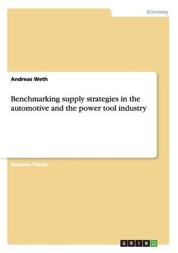 Benchmarking supply strategies in the automotive and the power tool industry