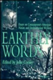 Earthly Words : Essays on Contemporary American Nature and Environmental Writers, , 0472065378