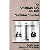 The American Jury on Trial, Saul M. Kassin and Lawrence S. Wrightsman, 0891167374