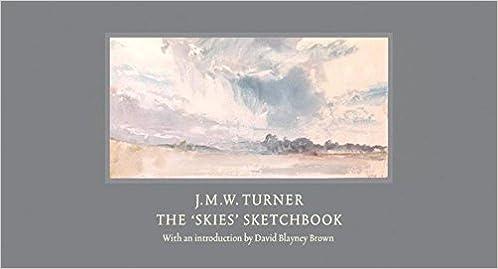 JMW Turner The Skies Sketchbook Amazoncouk David Blayney Brown 9781849764902 Books