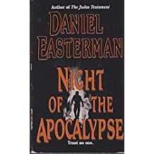 Night of the Apocalypse by Daniel Easterman (1996-08-01)
