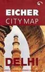 Eicher City Map : Delhi