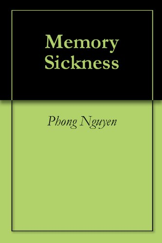 Memory Sickness by [Nguyen , Phong]