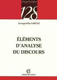 Eléments d'analyse du discours par Georges Elia Sarfati
