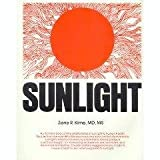 Sunlight Could Save Your Life, Zane R. Kime, 0960426817
