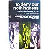 To Deny Our Nothingness: Contemporary Images of Man (Midway Reprint)
