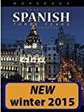 img - for The Nassi/Levy Spanish Three Years Workbook book / textbook / text book
