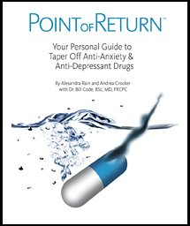 Point of Return (Your Personal Guide to Taper Off Anti-Anxiety & Anti-Depressant Drugs) (Volume 1) by Alesandra Rain (2006-05-03) (Return Program Colour)
