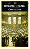 Coningsby: Or the New Generation (English Library)