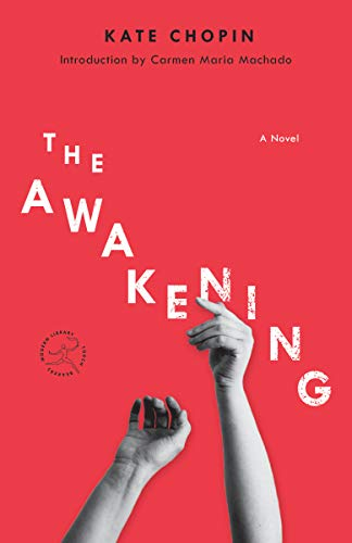 The Awakening: A Novel (Modern Library Torchbearers)