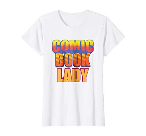 Comic Book Lady Tshirt Funny Comics T-shirt -