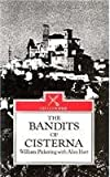 The Bandits of Cisterna, Pickering, Willaim and Hart, Alan B., 0850523338