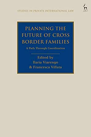 Planning the future of cross border families : a path through coordination