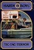 Tic-Tac-Terror (The Hardy Boys, Book 74)