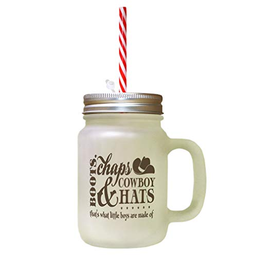 Brown Boots Chaps Cowboy & Hats That'S What Little Boys Are Made Of Frosted Glass Mason Jar With Straw ()