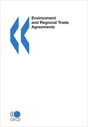 Environment And Regional Trade Agreements Oecd Organisation For