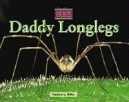 Daddy Longlegs (Bugs!) PDF