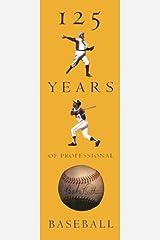 125 Years of Professional Baseball Hardcover