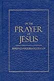 On the Prayer of Jesus, Ignatius Brianchaninov, 0912927615