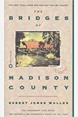 The Bridges of Madison County Publisher: Grand Central Publishing Mass Market Paperback