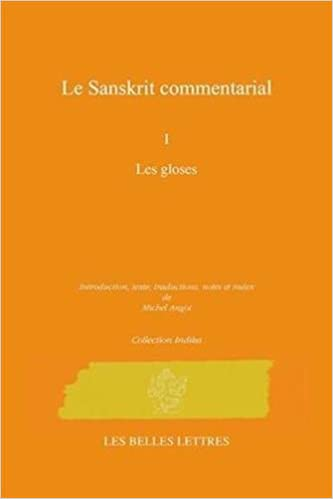 Sanskrit Commentarial, Tome I (Collection Indika)