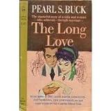 The Long Love, Pearl S. Buck, 0671787993