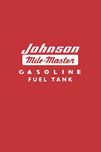 Johnson Mile Master: Classic outboard motor Gas can college ruled notebook journal and repair book (Johnson 4 Stroke Outboard Motors For Sale)