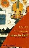 Lieben Sie Bach?