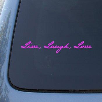 LIVE LAUGH LOVE - Vinyl Car Decal Sticker #1535   Vinyl Color: Pink