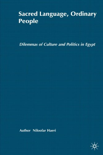 Sacred Language, Ordinary People: Dilemmas of Culture and Politics in Egypt by Palgrave Macmillan