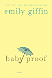 Baby Proof: A Novel