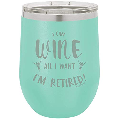 (Shop4Ever I Can Wine All I Want I'm Retired Laser Engraved Stemless Wine Tumbler with Lid ~ Retirement Gift ~ (12 oz,)