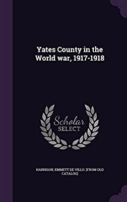 Yates County in the World War, 1917-1918