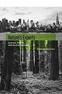 Natures Experts - Science, Politics, & the Environment (04) by Bocking, Stephen [Paperback (2004)]