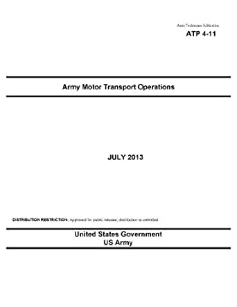 Army Techniques Publication ATP 4-11 Army Motor Transport