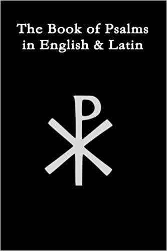 The Book Of Psalms In English & Latin (English and Latin