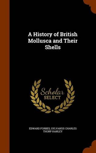Download A History of British Mollusca and Their Shells pdf epub
