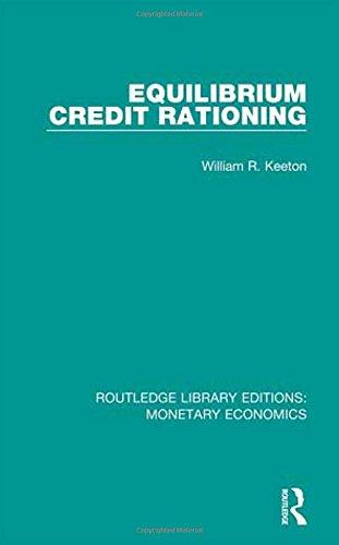Equilibrium Credit Rationing: Volume 2