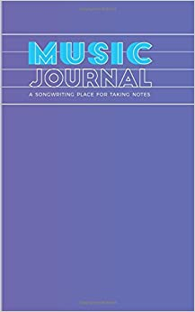 Book Music / Journal: a songwriting place for taking notes