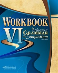 Workbook VI for Handbook of Grammar and Composition