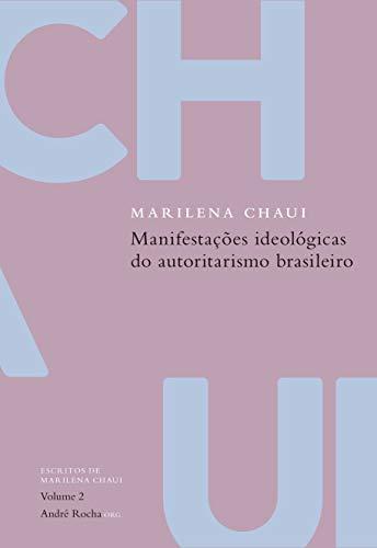 Manifestações ideológicas do autoritarismo brasileiro