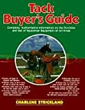 Tack Buyer's Guide, Charlene Strickland, 0914327224