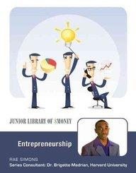 Entrepreneurship (Junior Library of Money)